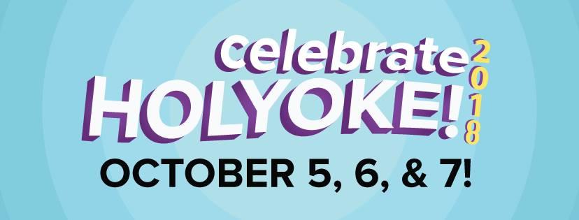 Celebrate Holyoke 2018
