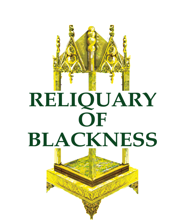OPENING DAY: Reliquary of Blackness: An Exhibit of Oral Histories