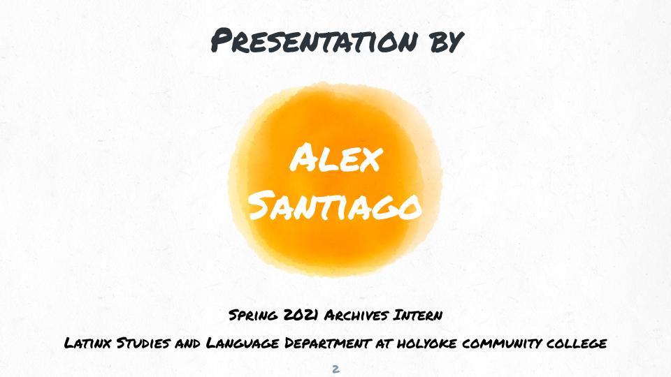 Presented by Alex Santiago Slide