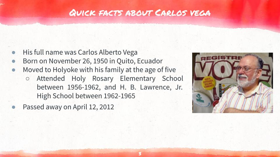 Quick Facts about Carlos Vega Slide